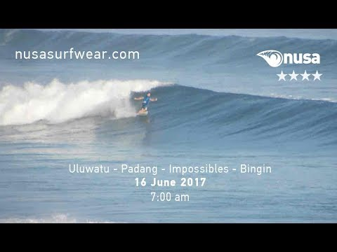 16 - 06 - 2017 /✰✰✰✰ / NUSA's Daily Surf Video Report from the Bukit, Bali.