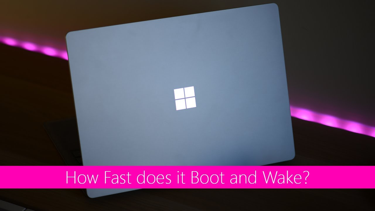 Surface Laptop Boot Wake And Resume Times Speed Test How Well