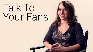 Reasons Why Talking To Your Fans Is Important (ft. Olga Kay)