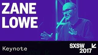 music keynote zane lowe — sxsw 2017