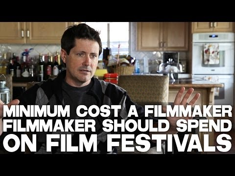 Minimum Cost A Filmmaker Should Spend On Film Festivals by Paul Osborne