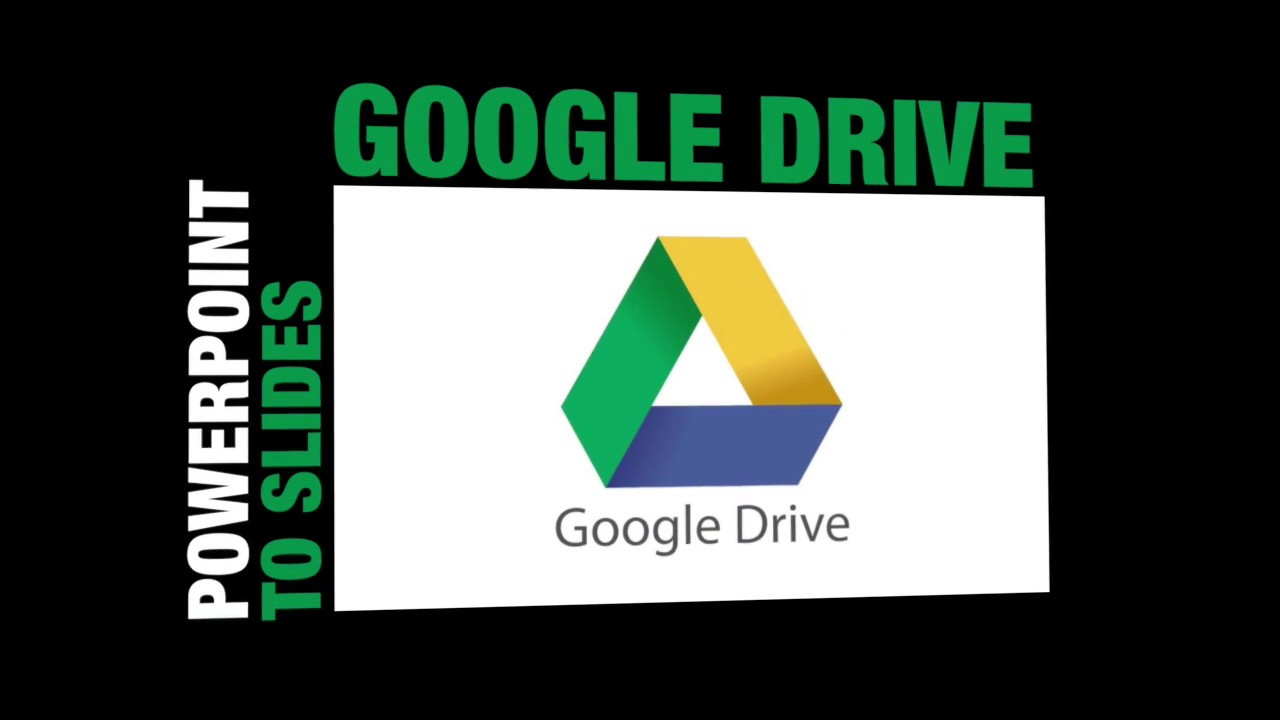 ppt to slides google drive youtube