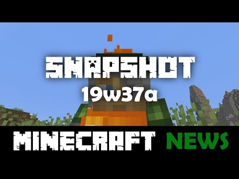 What's New in Minecraft Snapshot 19w37a?