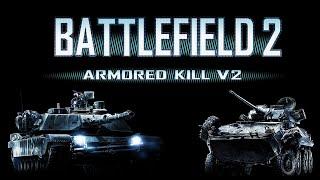 Battlefield 2 : Armored Kill V2 / 60 FPS