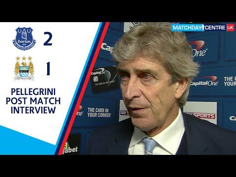 Everton 2-1 Manchester City : Manuel Pellegrini Interview
