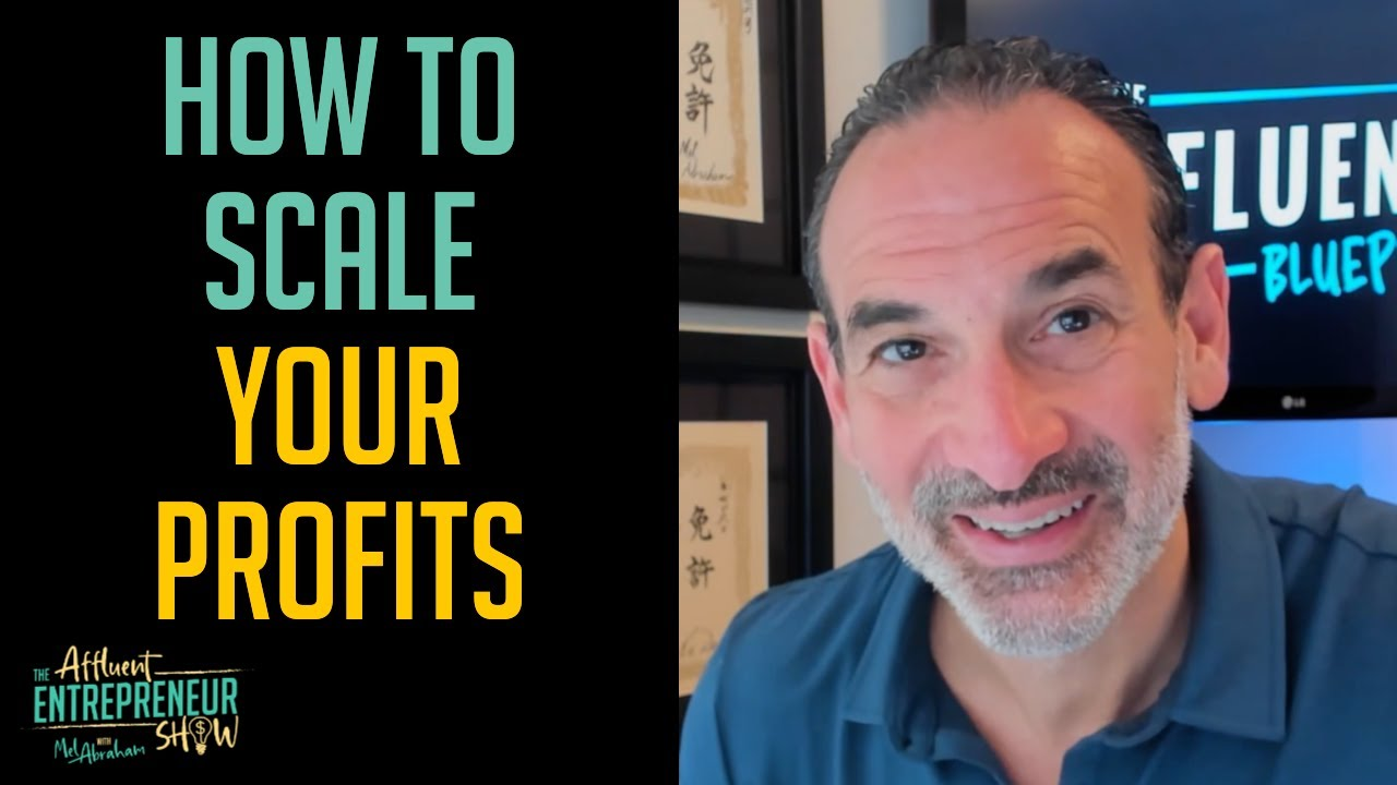 TAE 007   How to Scale Your Profits