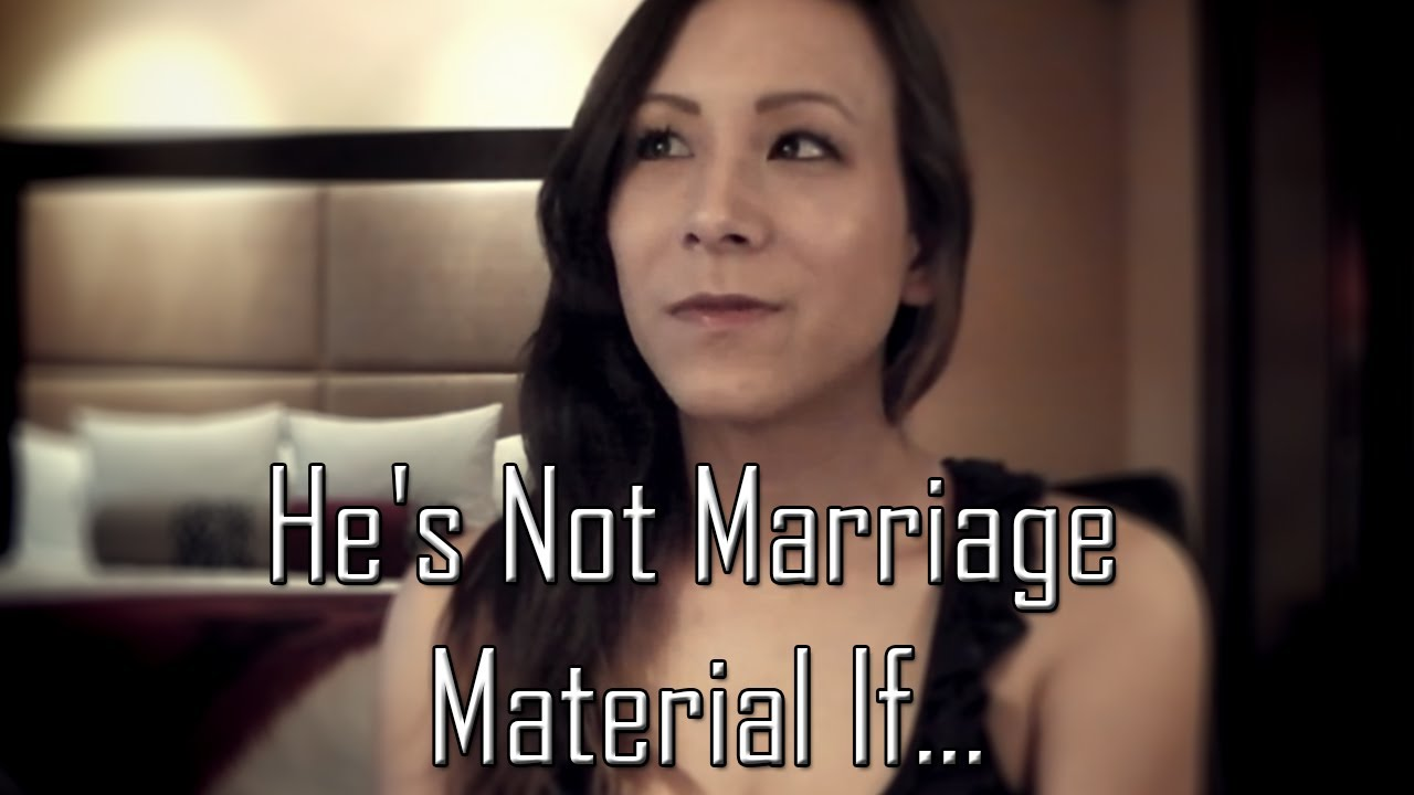 What makes a girl marriage material