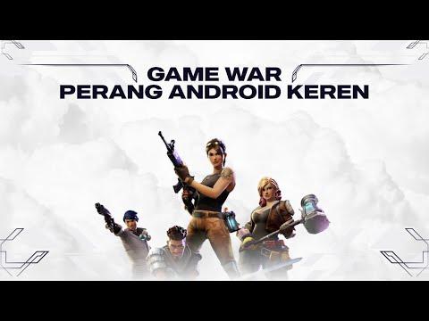 GAME WAR PERANG ANDROID KEREN 2017 + Link Game