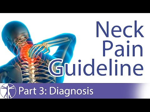 Neck Pain Guideline: Diagnosis | Part 3/7