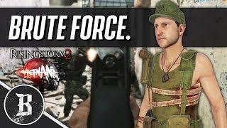 BRUTE FORCE | Rising Storm 2: Vietnam Gameplay