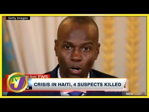 Update on Haiti | 4 Suspects Killed | TVJ News - July 8 2021