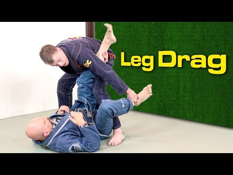 How To Do the Leg Drag Pass, Theory and Practice