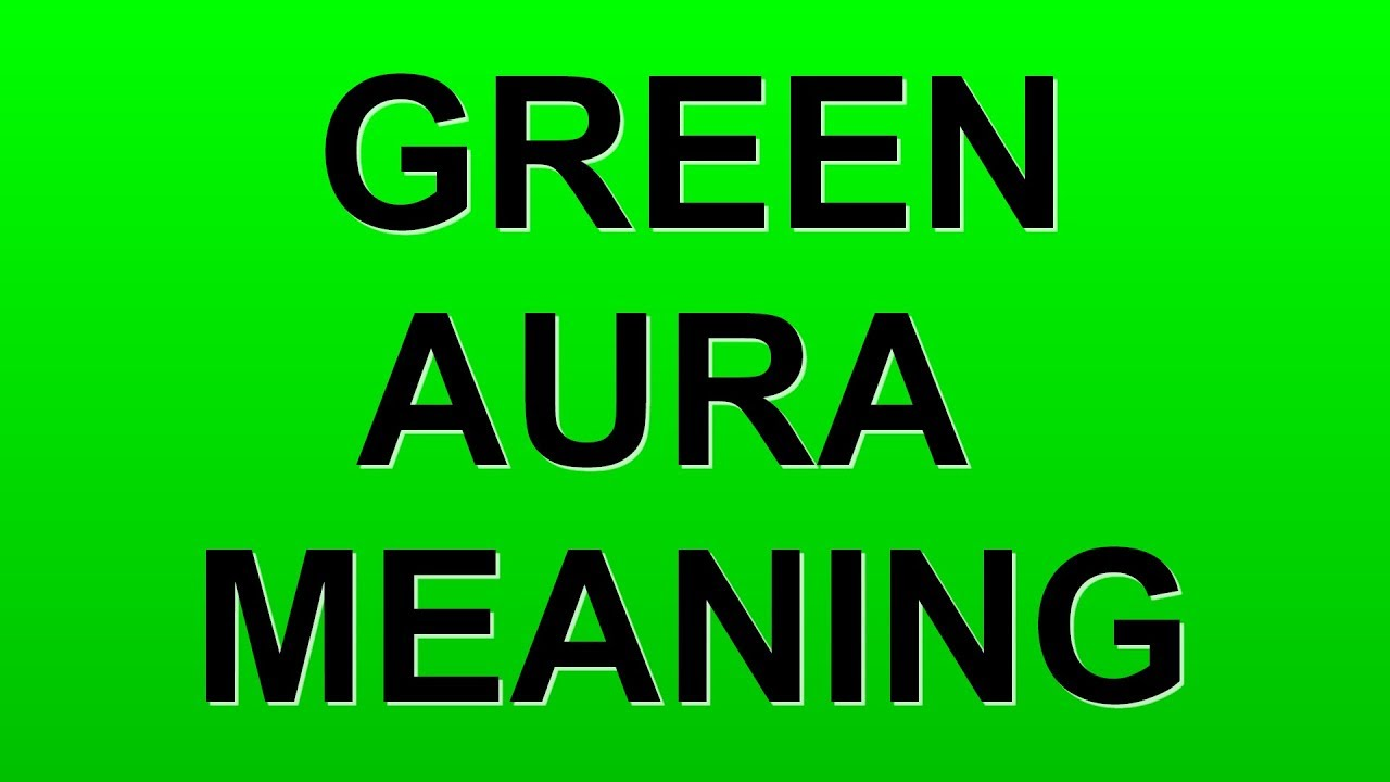 Green aura color meaning youtube green aura color meaning nvjuhfo Image collections