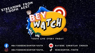 BEYWATCH  Youth Online  - Isolation Innovation Pt.3