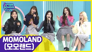 [After School Club] MOMOLAND(모모랜드) with upgraded funky charms and newtro sentiment ! _ Full Episode