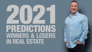 Predictions for 2021 Winners \u0026 Losers in Real Estate   Real Estate Investing in 2021