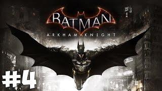 Стрим-прохождение Batman: Arkham Knight [#4]