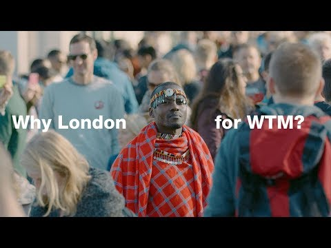 Why London for WTM?