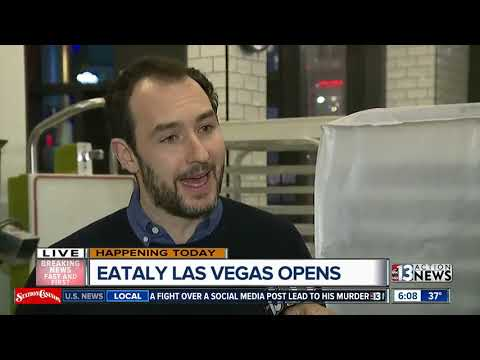 Opening day for Eataly Las Vegas