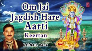 Om Jai Jagdish Hare I KARNAIL RANA I Aarti I Keertan I T-Series Bhakti Sagar