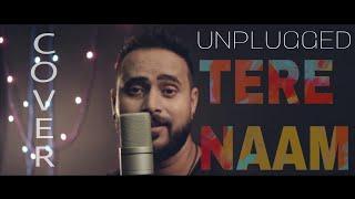 Tere Naam Humne Kiya Hai Unplugged Cover Ashutosh Rishi Mp3 Song Download