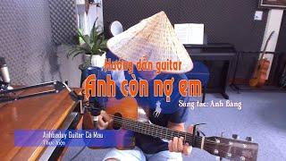 Hướng dẫn điệu BOSTON - Anh còn nợ em - Anhbaduy Guitar Cà Mau
