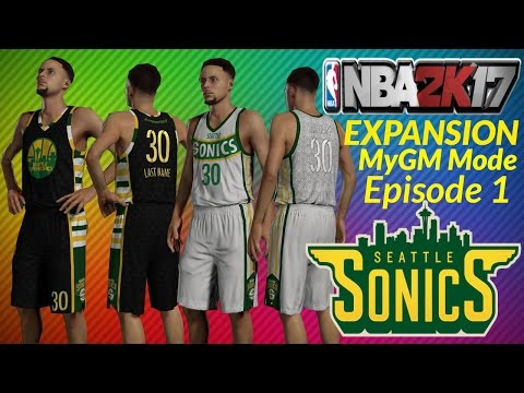 NBA 2K17 Expansion MyGM Seattle Supersonics 2 team expansion draft with San Diego Surf | E1