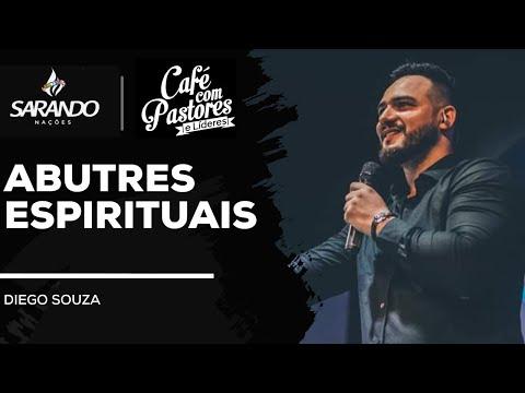 Bispo Diego Souza  Abutres Espirituais - Café com Pastores