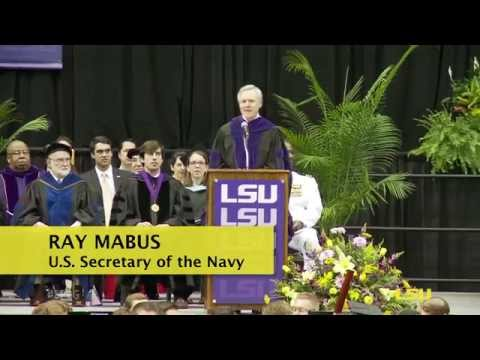 Ray Mabus Delivers LSU's Commencement Address: