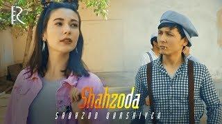 Shahzod Qarshiyev - Shahzoda | Шахзод Каршиев - Шахзода