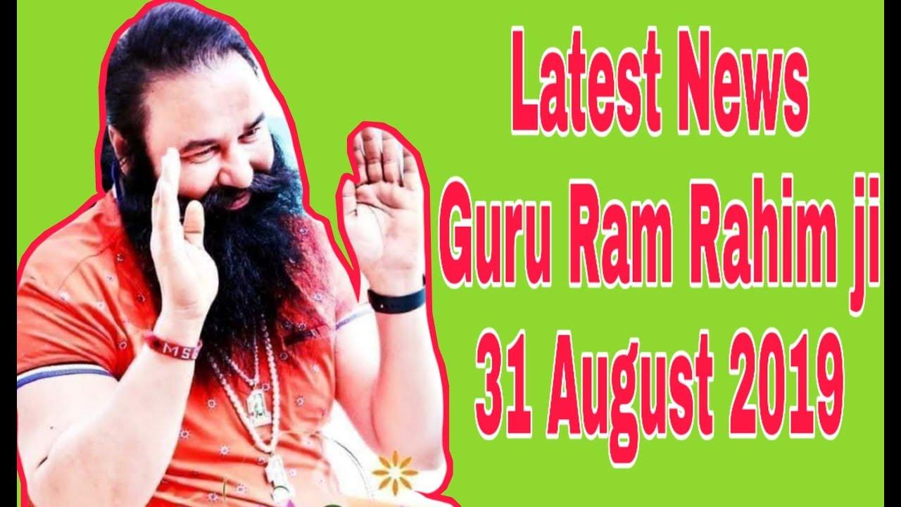 Latest News | Guru Ram Ram Rahim ji | 31 August 2019