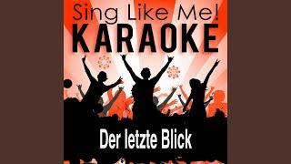 Der letzte Blick (Karaoke Version) (Originally Performed By Xavier Naidoo)