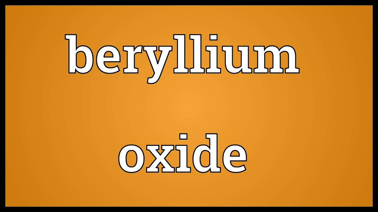 Beryllium oxide meaning youtube beryllium oxide meaning gamestrikefo Image collections