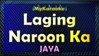Laging Naroon Ka - Karaoke version in the style of Jaya