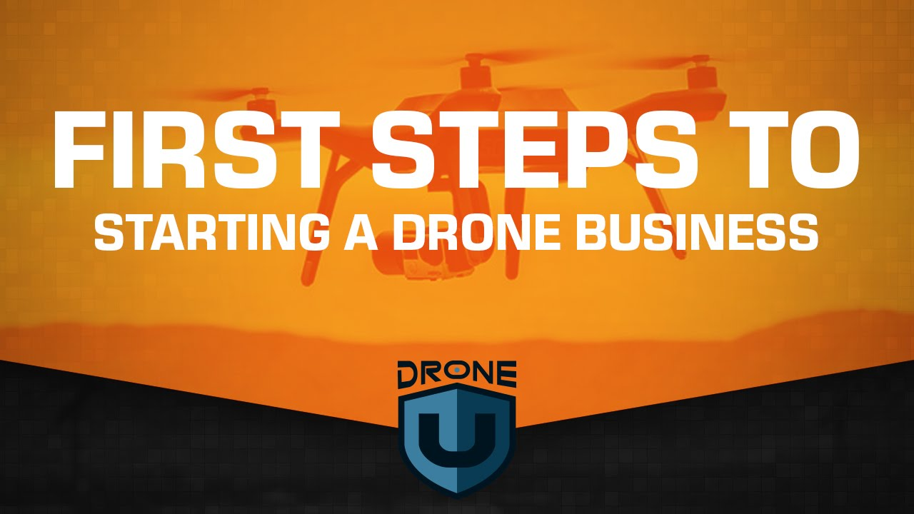 First steps to starting a drone business - YouTube