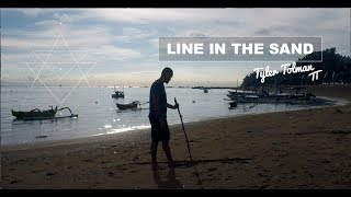 Line In The Sand - Heal Thy Self Tribe