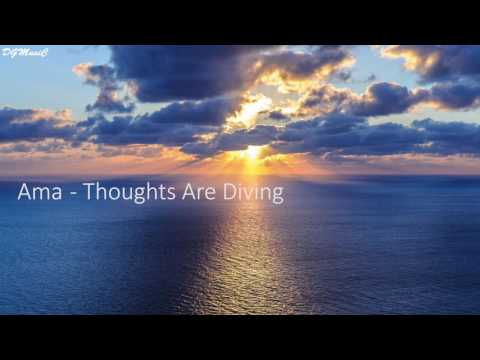 Ama - Thoughts Are Diving