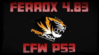 CFW FERROX 4.83 COBRA v 1.00   PS3 + SEN ENABLER v6.1.0 + MULTIMAN