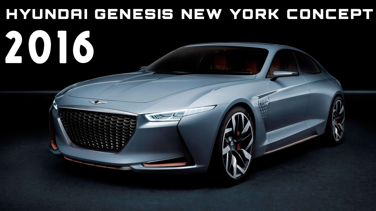 2016 Hyundai Genesis New York Concept Review Rendered Price Specs Release Date