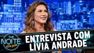 The Noite (09/09/15) - Entrevista com Lívia Andrade