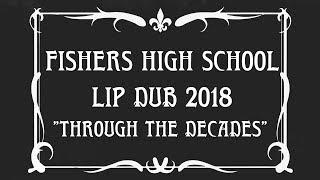 Fishers High School Lip Dub 2018