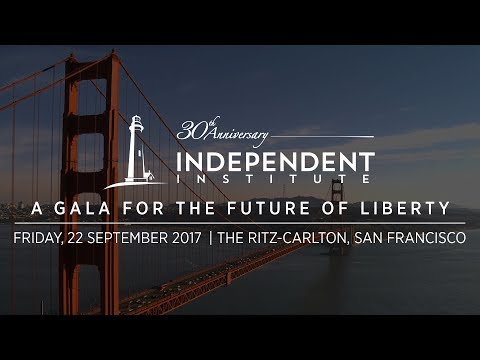 Independent Institute: A Gala for the Future of Liberty 2017