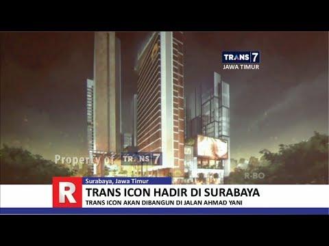 TRANS7 JAWA TIMUR - Woow!! Trans Icon Hadir di Surabaya