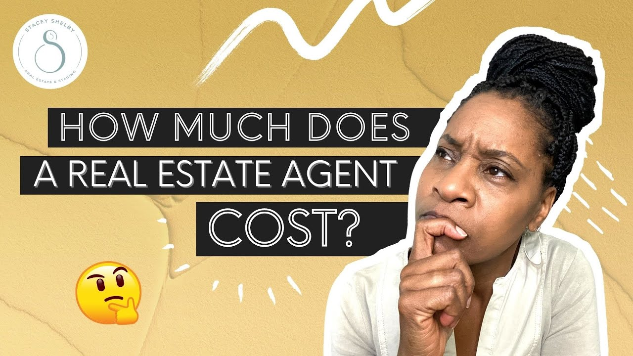 How Much Does a Real Estate Agent Cost? - YouTube
