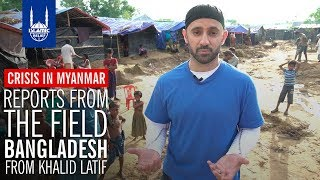 Islamic Relief USA - Reports from the Field in Bangladesh with Khalid Latif