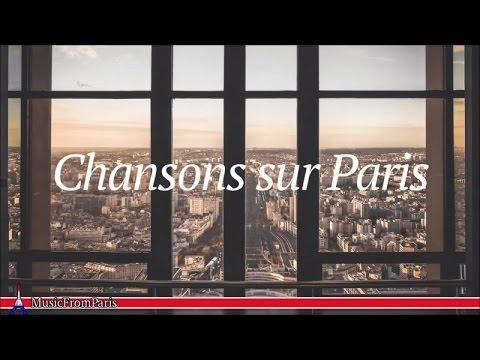 Les Chansonniers - Chansons Sur Paris