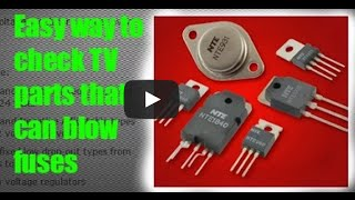 How to check fuses, diodes, transistors, voltage regulators