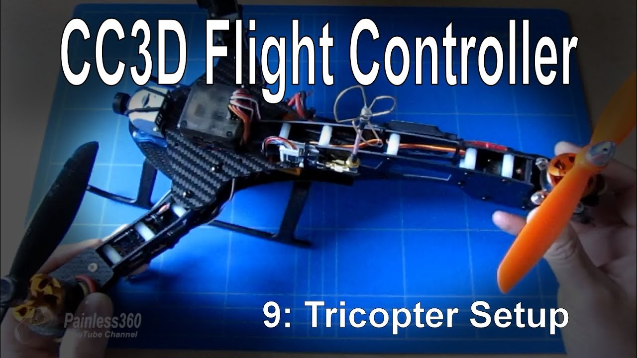 medium resolution of  9 10 cc3d flight controller setup for a tricopter