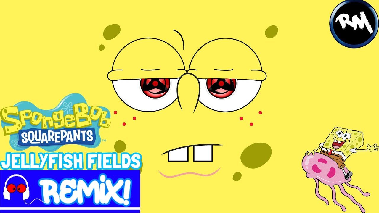 SpongeBob Jellyfish Fields (Trap Remix) -RM