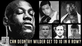Can Deontay Wilder get to 10 title defenses in a row?